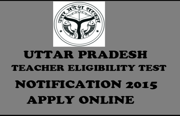 UP TET 2015 Notification Released