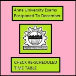 Anna University Exams postponed, New Time Table, Dates & Schedules @www.annauniv.edu