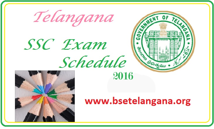Telangana ts ssc class 10th exam time table 2016 download for Tekerala org time table 2015