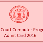 HP High Court Computer Programmer Admit Card 2016 Download Now